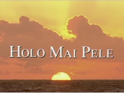 Holo Mai Pele