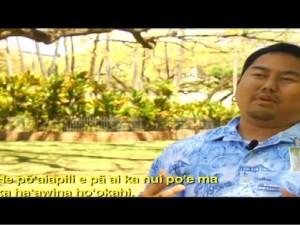 ʻĀhaʻi ʻŌlelo Ola – July 26, 2009