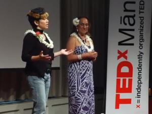 It's Naʻau or Newa – The Maoli Arts Movement: Noelle Kahanu and Vicky Takamine at #TEDxManoa