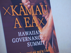 OHA Summits Build Positive Momentum Towards Hawaiian Self-Governance