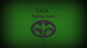ʻĀkia – Hiʻilei Kawelo
