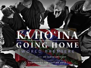 Ka Hoʻina Premiere