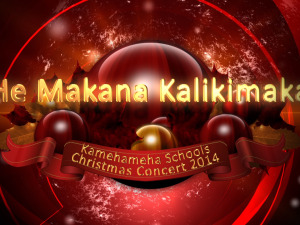 Kamehameha Schools Christmas Concert 2014: He Makana Kalikimaka