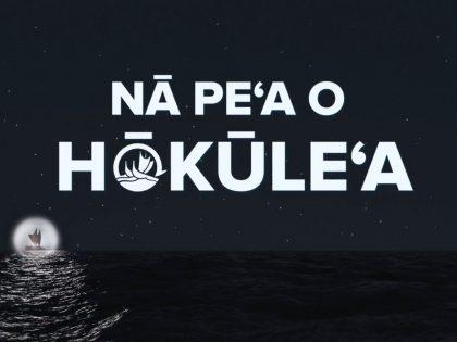 Nā Peʻa o Hōkūleʻa: Episode 1