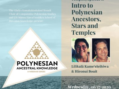 Polynesian Ancestral Knowledge | Introduction to Polynesian Ancestors, Stars and Temples