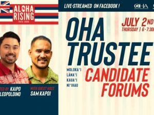 OHA Trustee Candidate Forums – Molokaʻi & Lānaʻi | Kauaʻi & Niʻihau