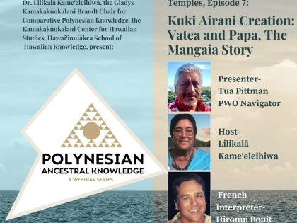 Polynesian Ancestral Knowledge | Episode 7 – Kuki Airani Creation: Vatea and Papa, The Mangaia Story