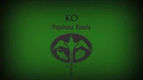 Kō – Kīhei Nahale-a