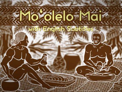 Moʻolelo Mai   Episode 1: Ka ʻIewe Incident (w/ English Subtitles)