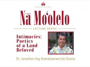 Nā Moʻolelo Lecture Series – Dr. Jonathan Osorio