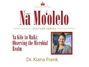 Nā Moʻolelo Lecture Series – Dr. Kiana Frank