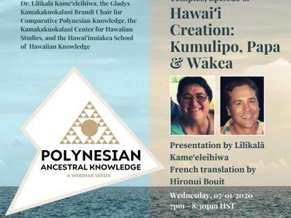 Polynesian Ancestral Knowledge | Episode 3 – Hawaiʻi Creation: Kumulipo, Papa & Wākea