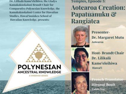Polynesian Ancestral Knowledge | Episode 5 – Aotearoa Creation: Papatuanuku & Ranginui