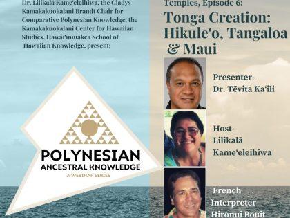 Polynesian Ancestral Knowledge | Episode 6 – Tonga Creation: Hikuleʻo, Tangaloa & Māui