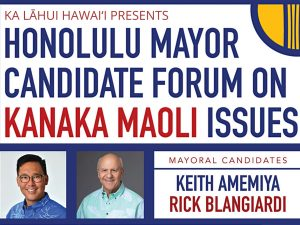 2020 Honolulu Mayor Candidate Forum on Kanaka Maoli Issues